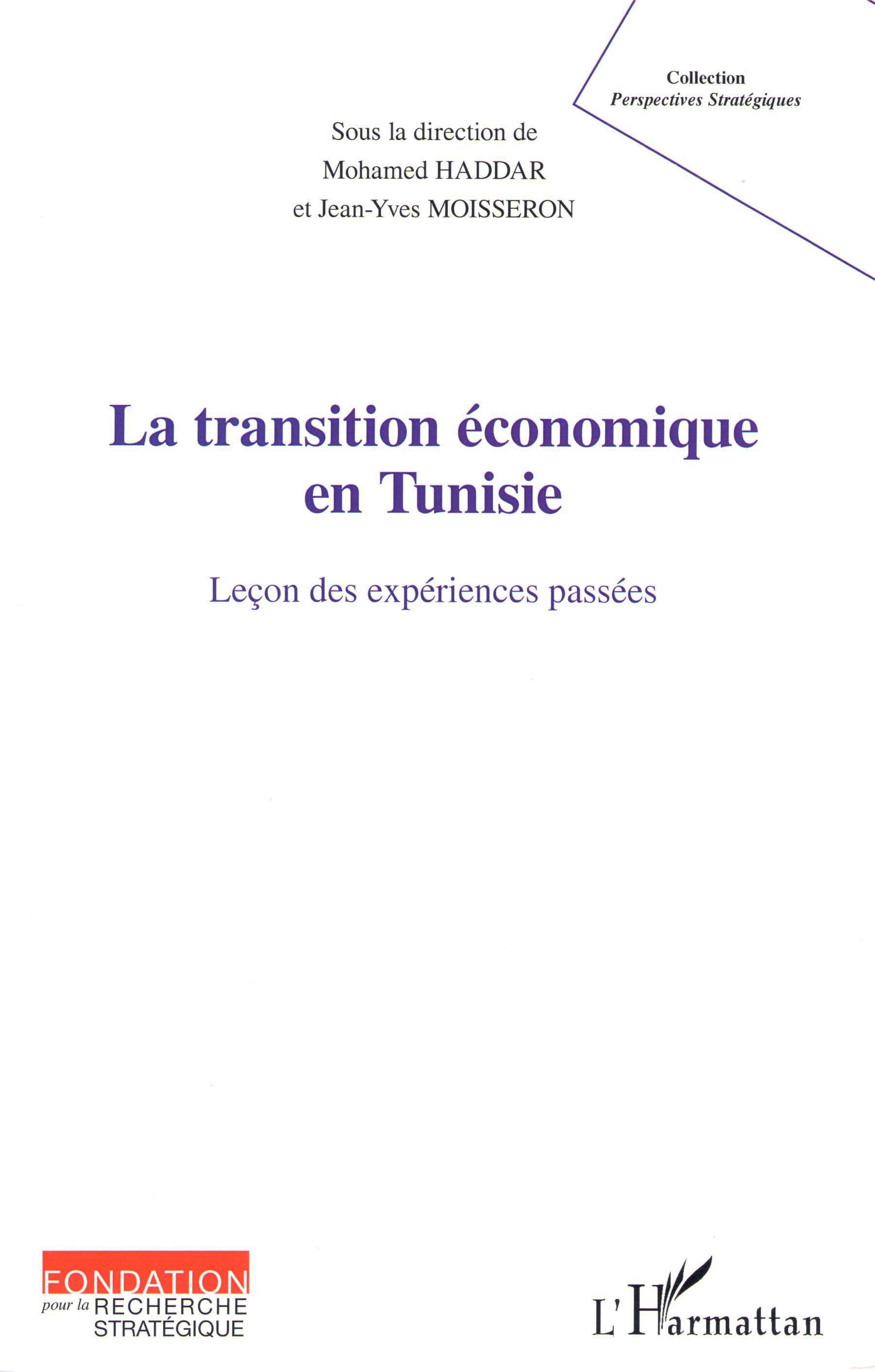 Mohamed Haddar & Jean-Yves Moisseron (dir.), Collection « Perspectives stratégiques », Éditions L'Harmattan - Fondation pour la recherche stratégique, 2012
