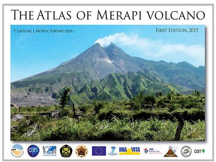 Franck Lavigne, Julie Morin & Surono (dir.), The atlas of Merapi volcano, Laboratoire de géographie physique (LGP), 2015