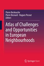 Pierre Beckouche, Pierre Besnard & Hugues Pecout, Atlas of Challenges and Opportunities in European Neighbourhoods, Springer, 2016