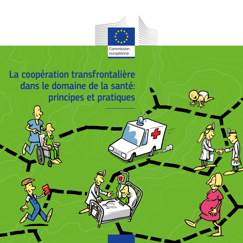 E. Delecosse, F. Leloup & H. Lewalle, La coopération transfrontalière dans le domaine de la santé : principes et pratiques