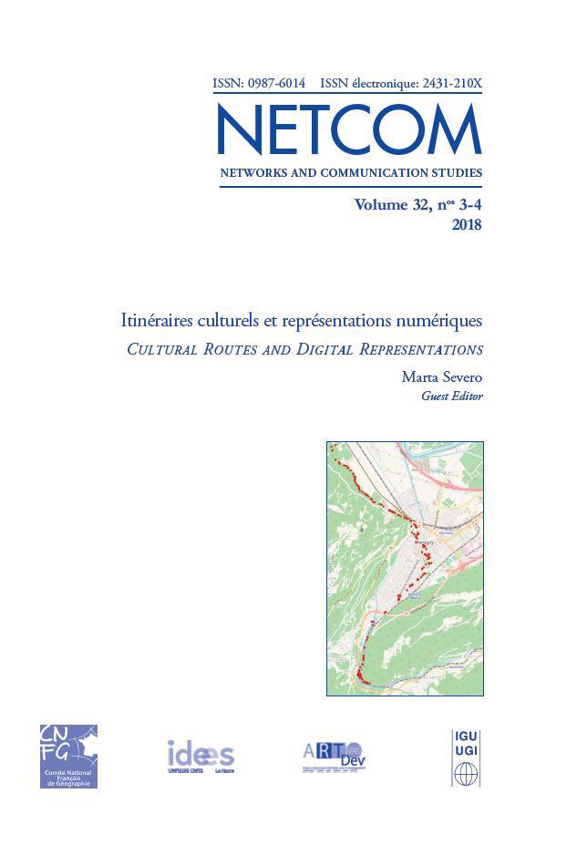Marta Severo (coord.), « Itinéraires culturels et représentations numériques », numéro thématique de Netcom, 32-3/4 | 2018