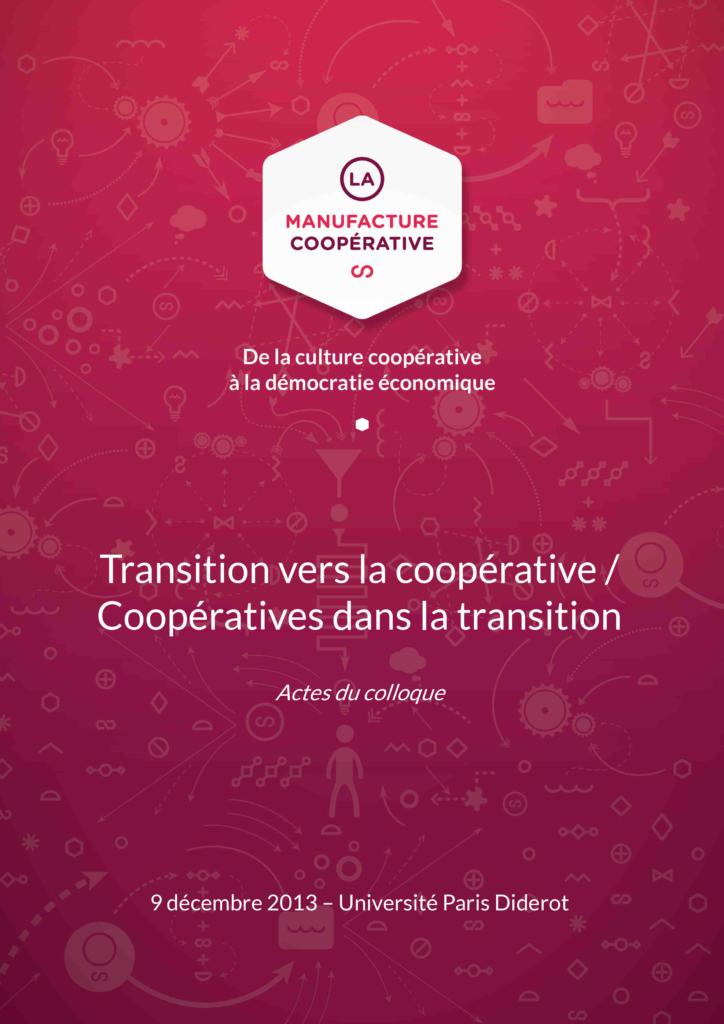 Actes du colloque, La manufacture coopérative, 2014